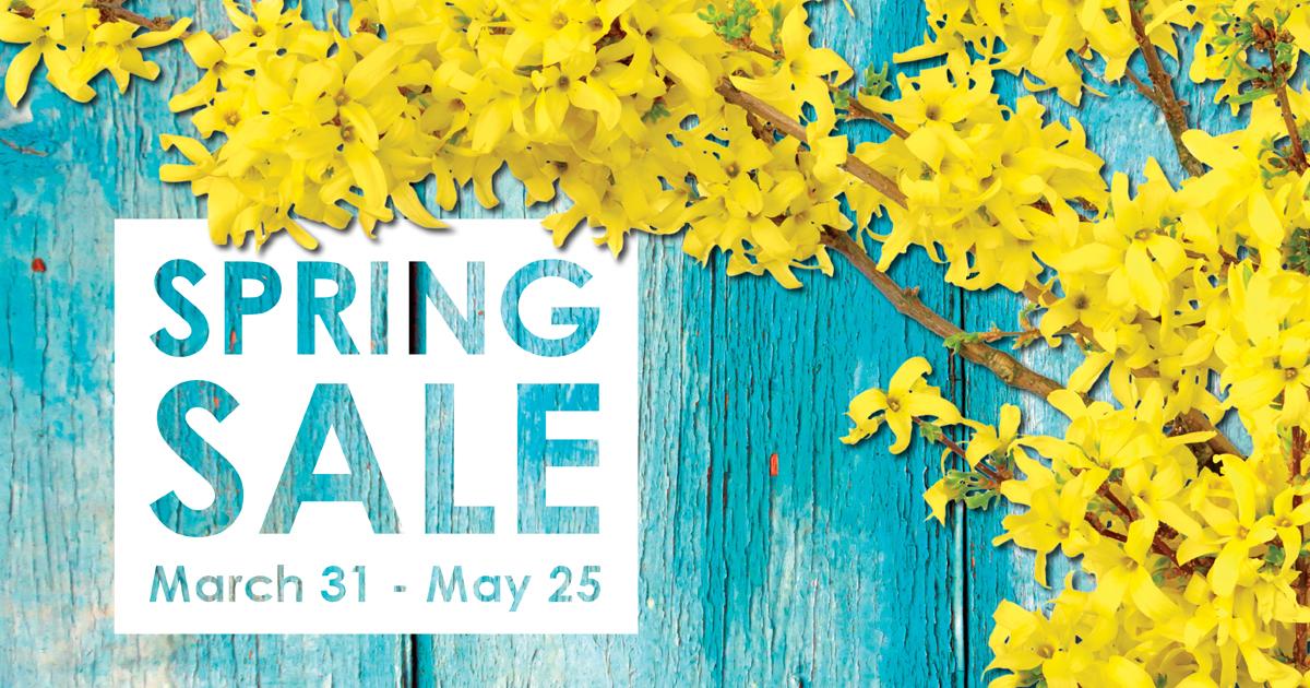 Spring into Savings - Mar 31 - May 25