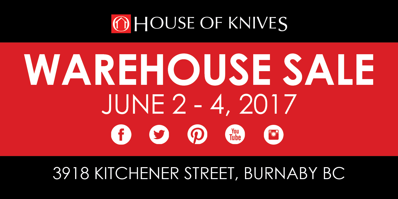 The House of Knives Warehouse Sale - June 2 - 4